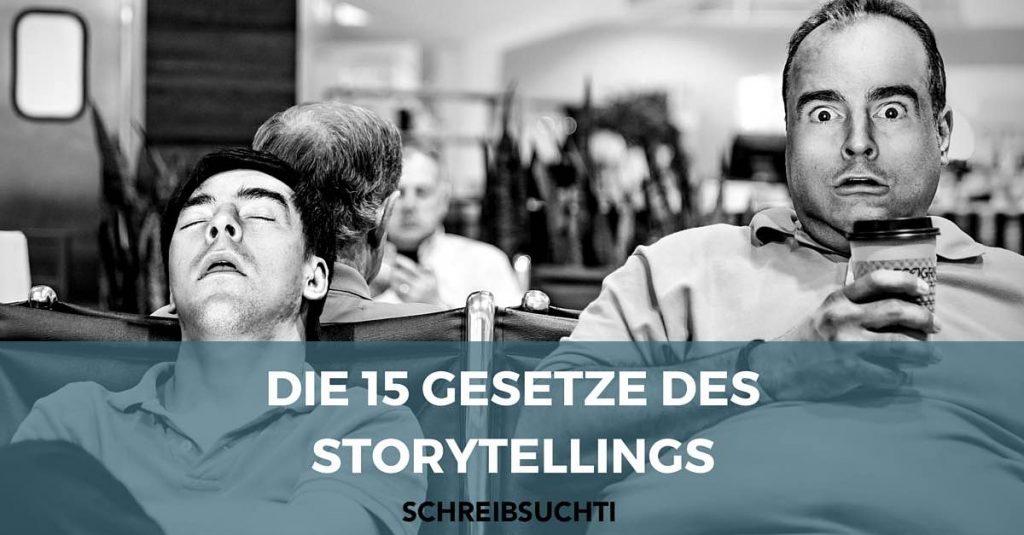 Storytelling: Die 15 Gebote des Geschichtenerzählens