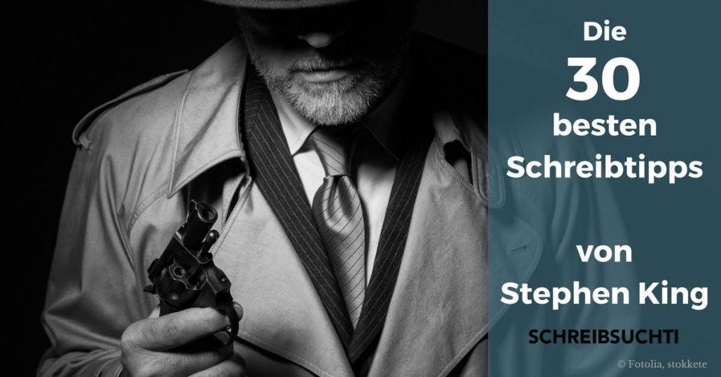Die 30 besten Schreibtipps – von Stephen King