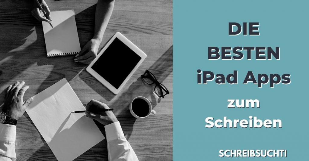 ipad Apps zum Schreiben
