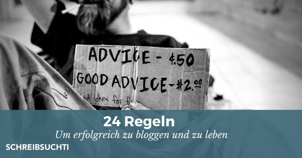 24 Regeln um erfolgreich zu bloggen und zu leben