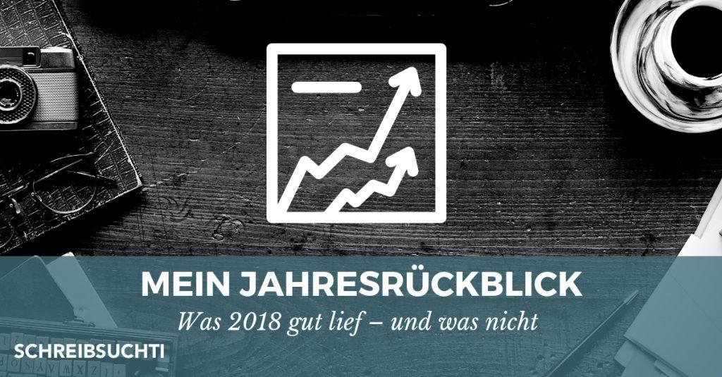 Jahresrückblick Schreibsuchti 2018