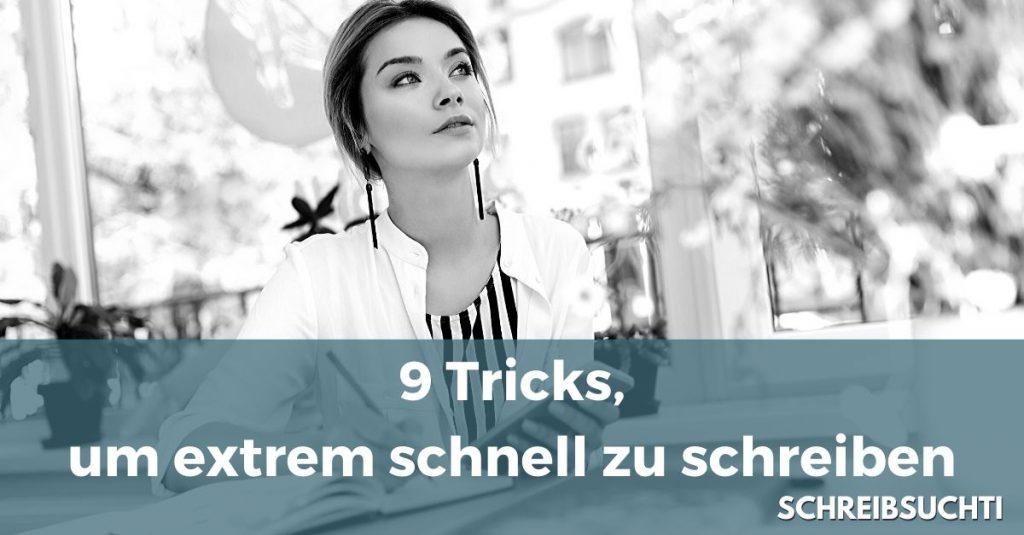 Schneller schreiben - 9 Tricks, um extrem schnell zu schreiben