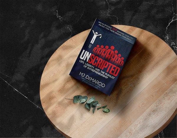 Die besten Business Bücher - Unscripted von MJ DeMarco