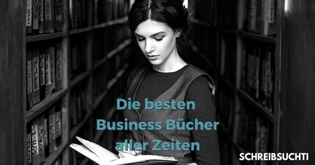 Die besten Business Bücher aller Zeiten