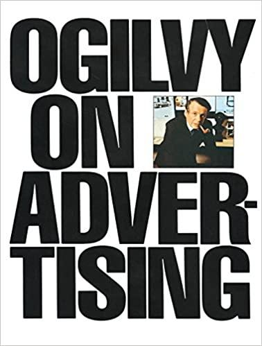 Ogilvy - Einer der berühmtesten Werbetexter aller Zeiten